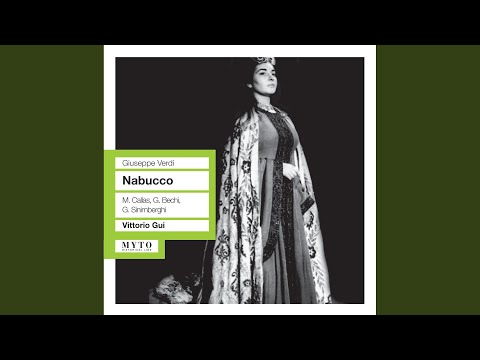 Nabucco: Act II Scene 4: Che Si Vuol? Chi Mai Ci Chiama (All)