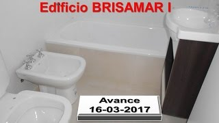 Edificio BRISAMAR I - Avance de Obra 16-03-2017