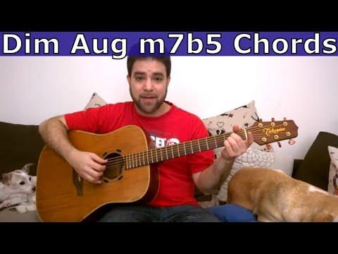 Finally Understanding Chords dim, aug, m7b5 & dim7 Chords - Guitar Lesson Tutorial