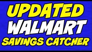 Updated Walmart Savings Catcher