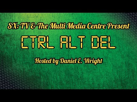 SXTV Ctrl Alt Del 2012 Episode 1