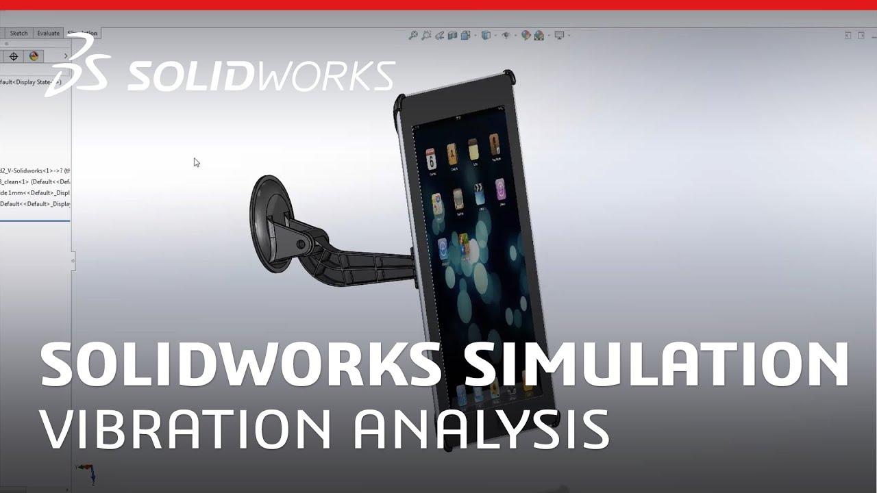 SOLIDWORKS Simulation: Vibration Analysis