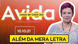 ALÉM DA MERA LETRA - 10/10/2021
