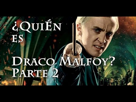 ¿Quién es Draco Malfoy? Parte 2 (Harry Potter)