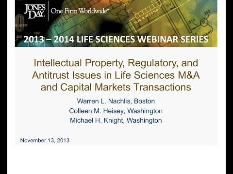Life Sciences Webinar Series 1: IP, Regulatory, & Antitrust Issues in M&A and Capital Markets