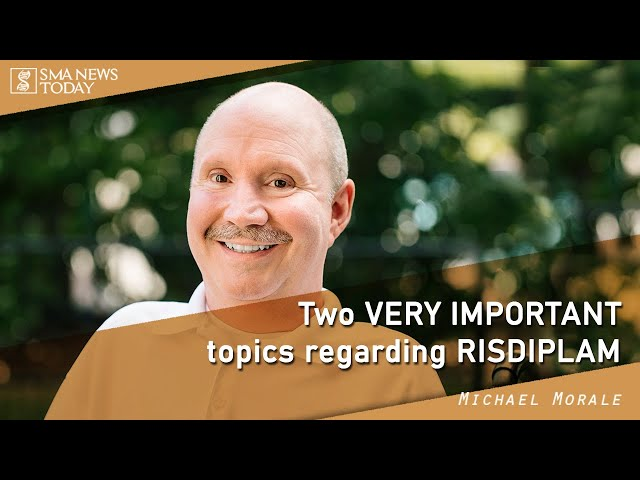 Two Very Important Topics Regarding Risdiplam