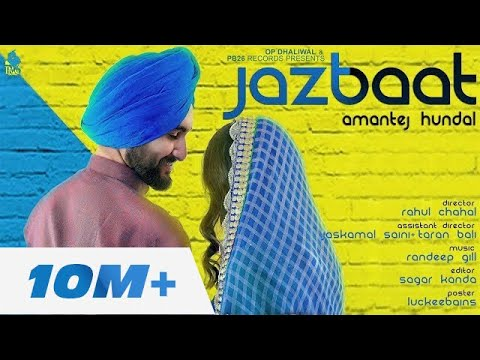 Jazbaat - Amantej Hundal |Randeep Gill |Rahul Chahal | PB 26 Records I Full Official Video Song 2017