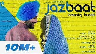 Jazbaat - Amantej Hundal |Randeep Gill |Rahul Chahal | PB 26 Records I Full Official Video Song 2017