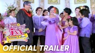 'Ang Tanging Ina Nyong Lahat' Official Full Trailer | Star Cinema