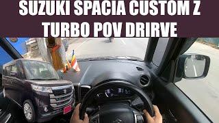 Suzuki Spacia Custom Z Turbo POV Drive