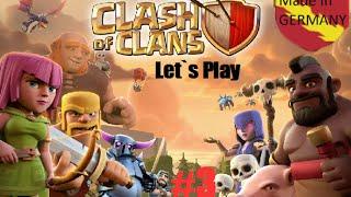 Let`s Play #3 - Wie man`s NICHT machen sollte - Clash of Clans [German/Deutsch] -