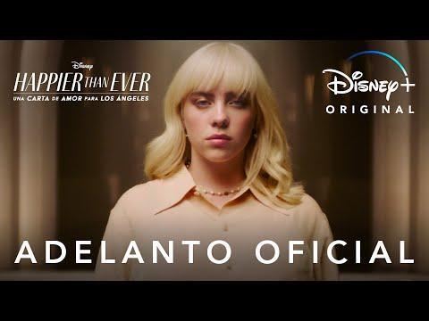 Happier Than Ever: Una carta de amor para Los Ángeles   Adelanto Oficial   Disney+