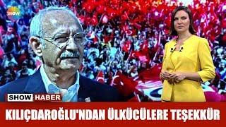 Kılıçdaroğlu'ndan ülkücülere Teşekkür