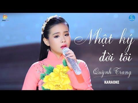 Nhật Ký Đời Tôi - Quỳnh Trang [KARAOKE]