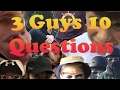 Have you ever been caught naked by someone? - 3 Guys 10 Questions