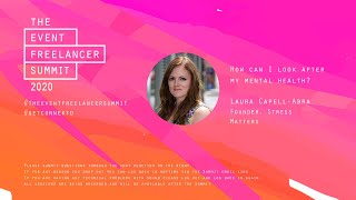 How can I look after my mental health   The Event Freelancer Summit
