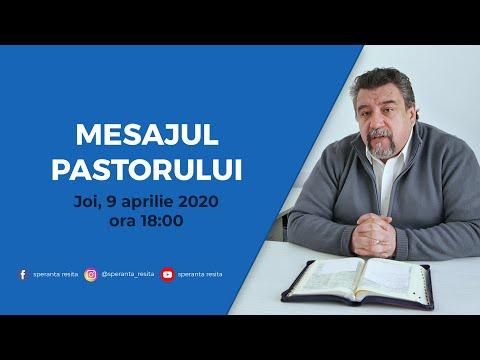 Mesajul pastorului - joi, 9 aprilie 2020