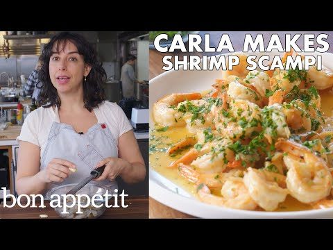 Carla Makes BAs Best Shrimp Scampi | From the Test Kitchen | Bon Appétit
