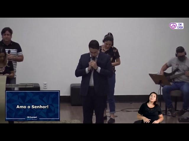 Culto Primeira Igreja Batista em Guarapari 17.09.2020 às 19h30hs