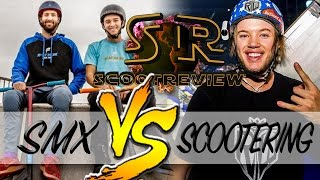 SMX vs SCOOTERING | Scoot Review #8