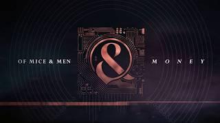 Of Mice & Men - Money