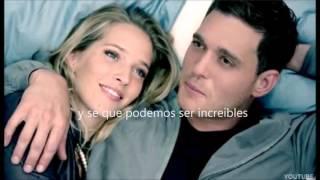 Haven't Met You Yet :  Michael Buble Vídeo Sub. Español
