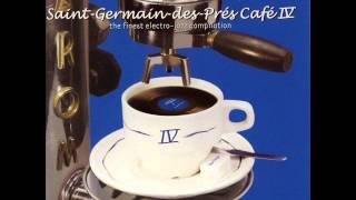 Saint-Germain-des-Pres Cafe Vol. 4