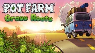 Lets Test Pot Farm: Grass Roots