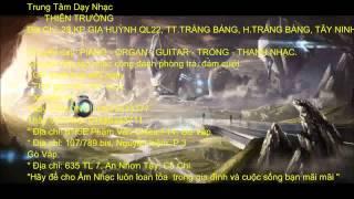 Dạy Piano - Organ - Guitar Tây Ninh Thầy TRƯỜNG 01675575377