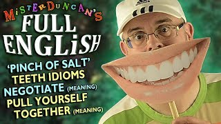 FULL ENGLISH lesson (28) : Pinch of Salt / Negotiate / Teeth idioms / it or it's? and much more...