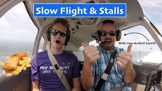 Slow Flight and Stalls| PA28| New Student!