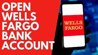 Open Wells Fargo Bank Account Online 2020