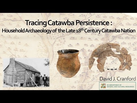 Tracing Catawba Persistence: Household Archaeology of the Late 18th Century Catawba Nation