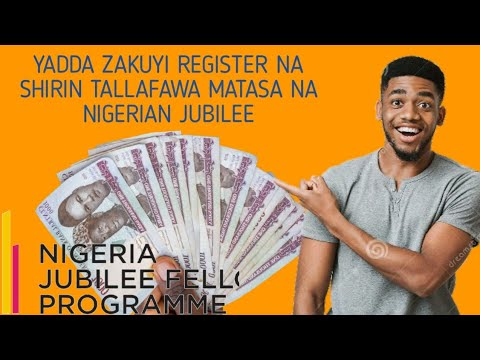 Download Yadda zakuyi Register na Shirin tallafawa matasa na Nigerian Jubilee