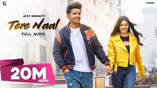 Tere Naal : Jass Manak (Official Song) Latest Punjabi Songs | GK.DIGITAL | Geet MP3