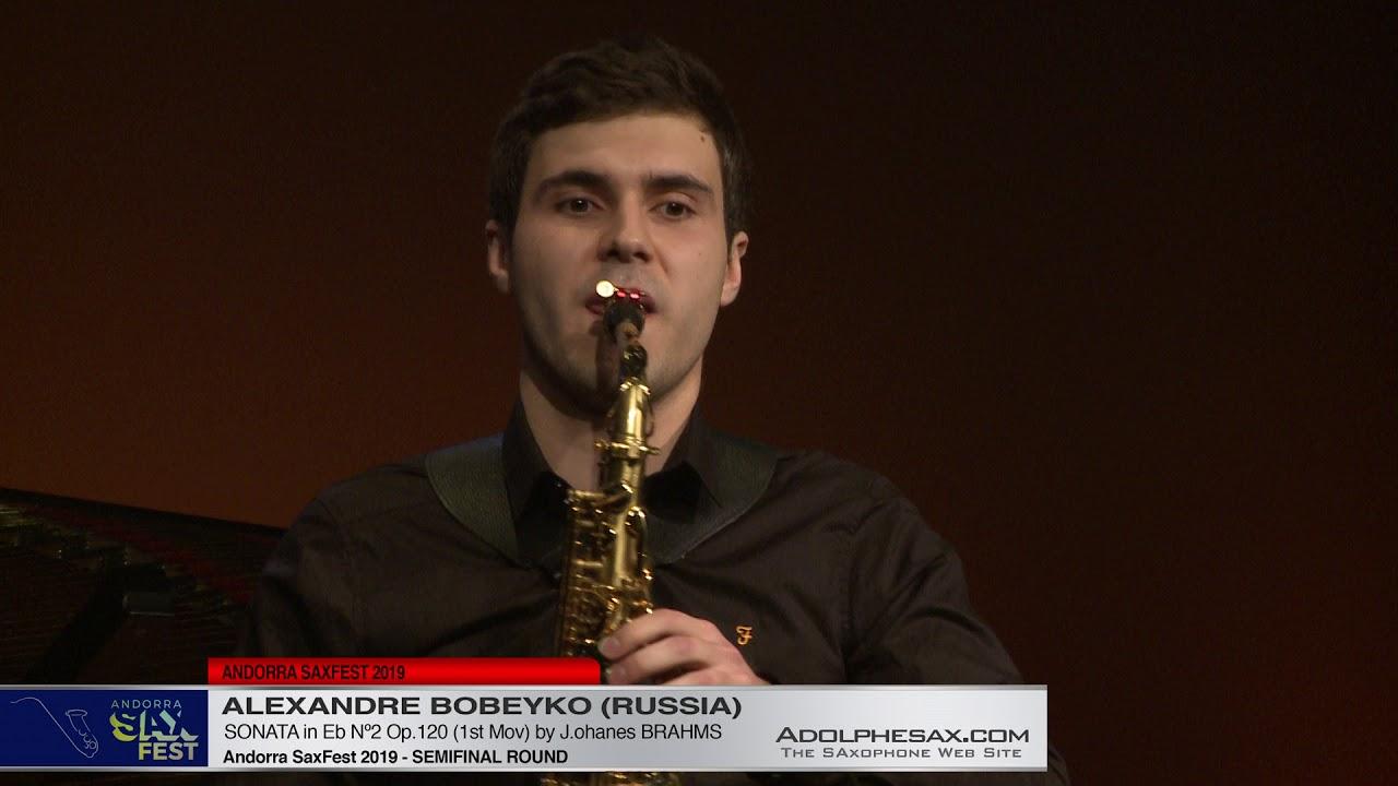 Andorra SaxFest 2019 Semifinal - Alexandre Bobeyko - Sonata in Eb Nº2 by J  Brahms