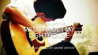 meu farol my lighthouse rend collective versão acústica áudio
