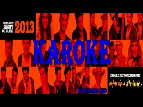 Karaoke: Caldas Country 2013 - É pra lá que eu vou