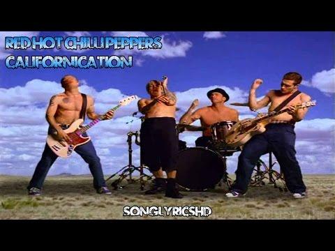 Red Hot Chilli Peppers - Californication (Lyrics) By SongLyricsHD