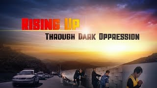 "Christian Movie Trailer ""Rise Up in the Dark Oppression"""