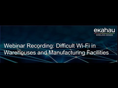 Difficult Wi Fi in Warehouses and Manufacturing Facilities