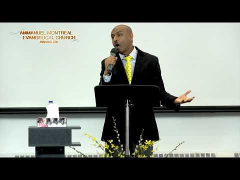ኢዮብና ለፈተናው የሰጠው የጸና ምላሽ:: ክፍል 1 (Ammanuel Montreal Evangelical Church - by Pastor Eyasu Tesfaye)