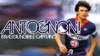 ⑩ Giancarlo Antognoni ● Irraggiungibile Capitano ●