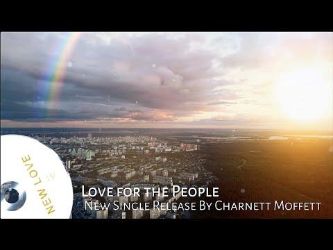 """CHARNETT MOFFETT: """"Love for the People"""" (teaser) from the album NEW LOVE"""