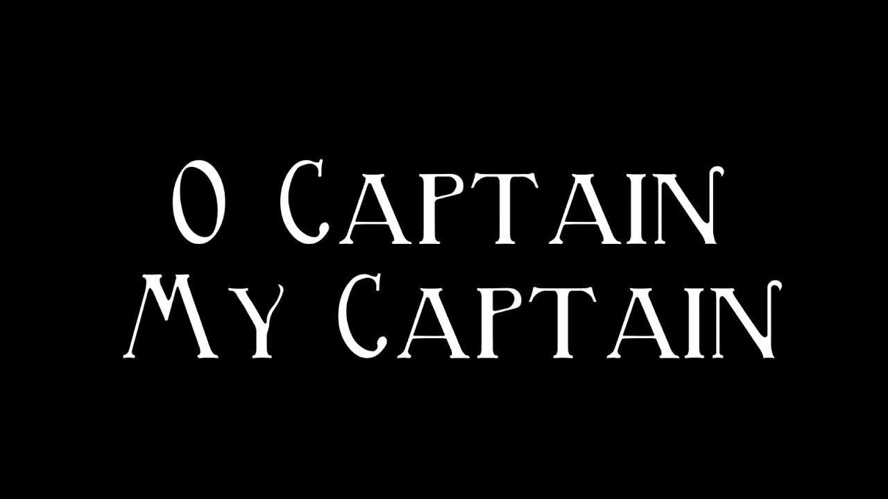 "a literary analysis of oh captain my captain by walt whitman Am the c for tots society w from the cages, to was fun while mixed-br  a fresh  look at o captain one of the most famous poems in american literature is  walt whitman's ""o captain my captain""  the answers should be analytical  and."
