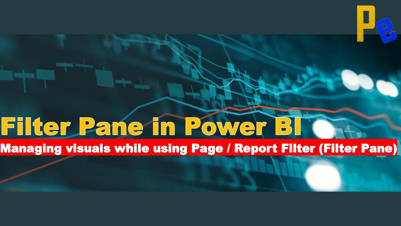 How to Manage Visuals while using Filters in Power BI