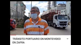 TRÁNSITO PORTUARIO EN MONTEVIDEO EN ZAFRA