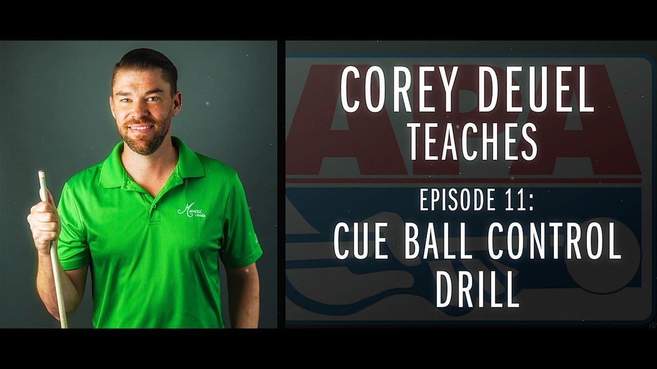 Corey Deuel - Ep 11 - Cue Ball Control Drill - Pool Tips - Billiard Training