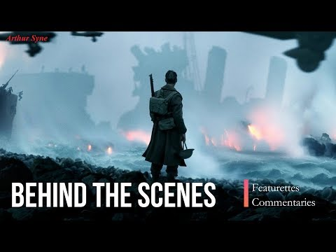 Dunkirk All Behind the Scenes Clips & Quick Review - Making of Dunkirk