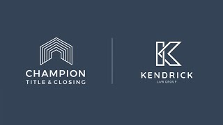 CHAMPION TITLE & CLOSING | KENDRICK LAW GROUP